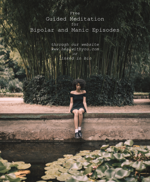 Free Guided Meditation for Bipolar and ManicEpisodes