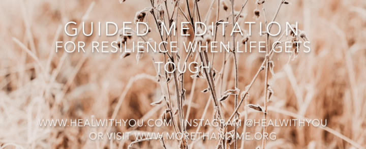 Free Guided Meditation for Resilience When Life Gets Tough | November MTL Collective Meditation