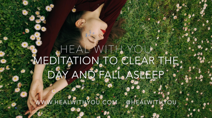 Free Guided Meditation to Clear the Day and Fall Asleep