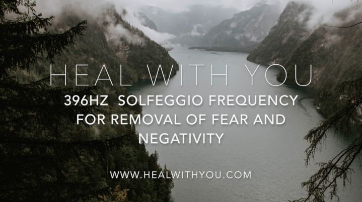 One Hour of 396Hz Solfeggio Frequency For Removal of Fear and Negativity